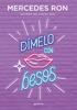Mercedes Ron - Dímelo con besos (Dímelo 3) portada