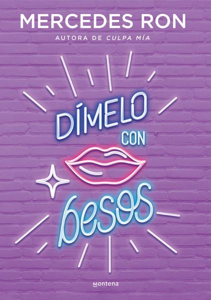 Dímelo con besos (Dímelo) by Mercedes Ron