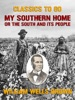 My Southern Home, Or The South And Its People