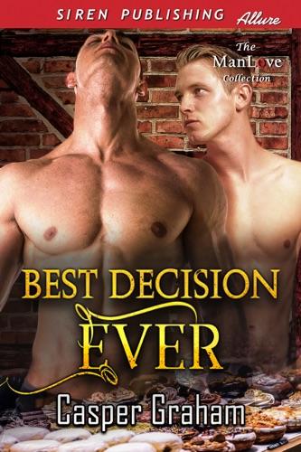 Casper Graham - Best Decision Ever