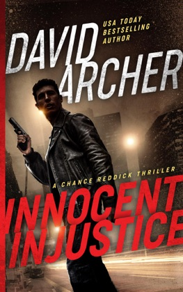 Innocent Injustice - A Chance Reddick Thriller