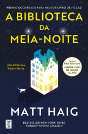 A Biblioteca da Meia-Noite - Matt Haig by  Matt Haig PDF Download