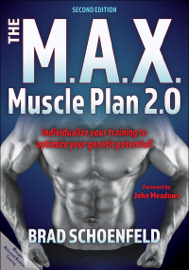 The M.A.X. Muscle Plan 2.0