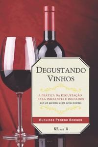 Degustando Vinhos Book Cover