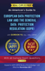 Gordon Yu - Real CIPP/E Prep: An American's Guide to European Data Protection Law And the General Data Protection Regulation (GDPR) artwork