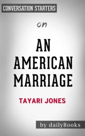 An American Marriage: by Tayari Jones Conversation Starters book