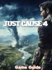 Just Cause 4 Guide & Walkthrough And MORE !