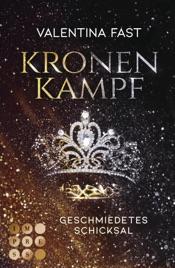 Download Kronenkampf. Geschmiedetes Schicksal