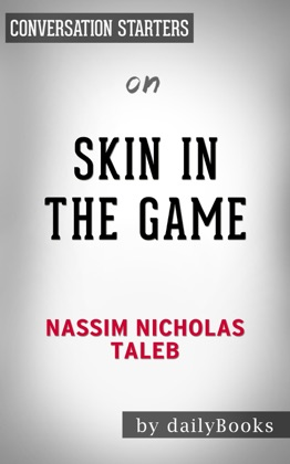 Skin in the Game: by Nassim Taleb Conversation Starters image