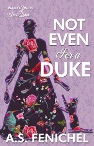 Not Even For A Duke