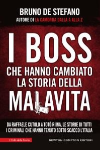 I boss che hanno cambiato la storia della malavita Book Cover