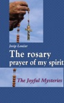 The Rosary Prayer Of My Spirit