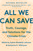 Download and Read Online All We Can Save