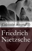 Colección integral de Friedrich Nietzsche Book Cover