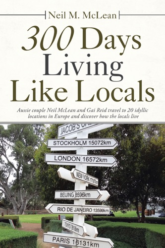 300 Days Living Like Locals