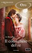 Il consigliere del re (I Romanzi Oro) Book Cover