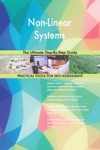 Non-Linear Systems The Ultimate Step-By-Step Guide