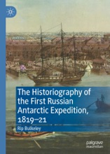 The Historiography Of The First Russian Antarctic Expedition, 1819–21