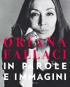 Oriana Fallaci In Parole E Immagini
