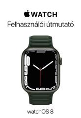 Az Apple Watch felhasználói útmutatója