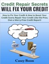 Credit Repair Secrets Will Fix Your Credit