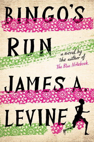 James A. Levine - Bingo's Run