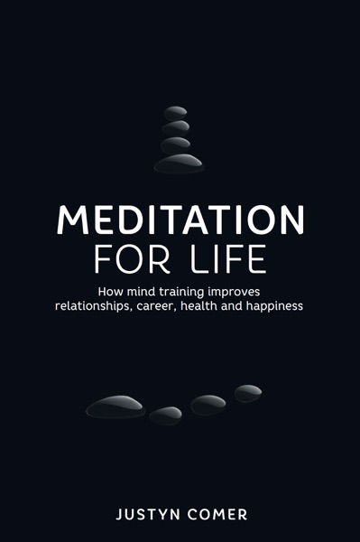 Meditation for Life - Justyn Comer book cover