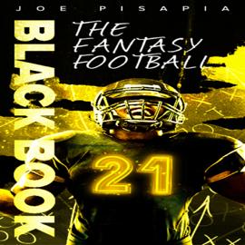The Fantasy Football Black Book 2021