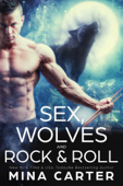 Sex, Wolves and Rock & Roll