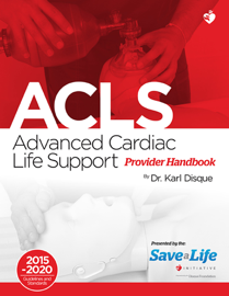 Advanced Cardiac Life Support (ACLS) Provider Handbook book