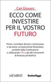 Cari giovani, ecco come investire per il vostro futuro Book Cover