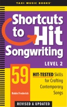 Shortcuts To Hit Songwriting Level Two