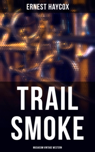Trail Smoke (Musaicum Vintage Western)