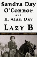 Sandra Day O'Connor & H. Alan Day - Lazy B artwork