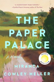 The Paper Palace - Miranda Cowley Heller by  Miranda Cowley Heller PDF Download