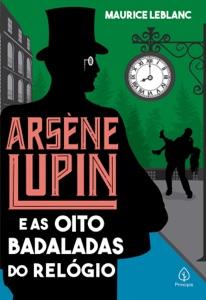 Arsène Lupin e as oito badaladas do relógio Book Cover