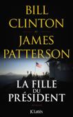 Download and Read Online La fille du président