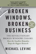 Broken Windows, Broken Business