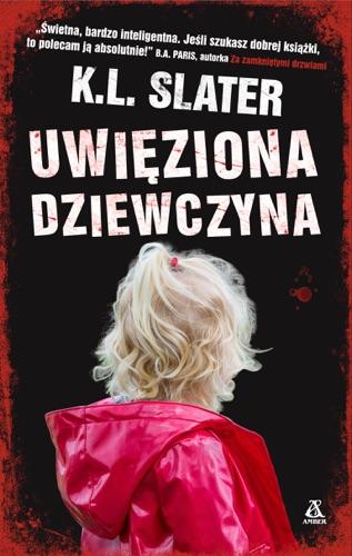 Małgorzata Stefaniuk & K.L. Slater - Uwięziona dziewcyna
