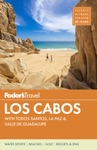 Fodors Los Cabos