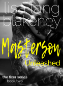 Masterson Unleashed (Fixer Series Book 2)
