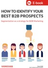 How To Identify Your Best B2B Prospects