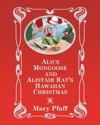 Alice Mongoose And Alistair Rats Hawaiian Christmas