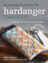 Beginners Guide To Hardanger Embroidery