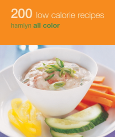 Hamlyn All Colour Cookery: 200 Low Calorie Recipes book