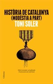 Download and Read Online Història de Catalunya modèstia a part