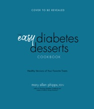 The Easy Diabetes Desserts Book