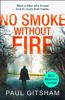Paul Gitsham - No Smoke Without Fire artwork