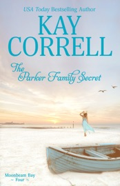 The Parker Family Secret - Kay Correll by  Kay Correll PDF Download
