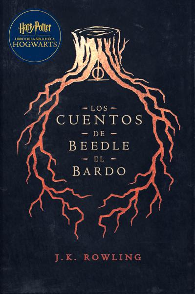 Los cuentos de Beedle el bardo by J.K. Rowling & Gemma Rovira Rovira Ortega